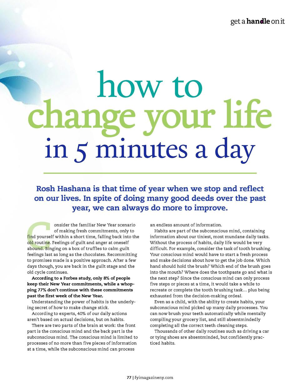 get a handle on it  get a handle on it  how to change your life in 5 minutes a day  Rosh Hashana is that time of year when...