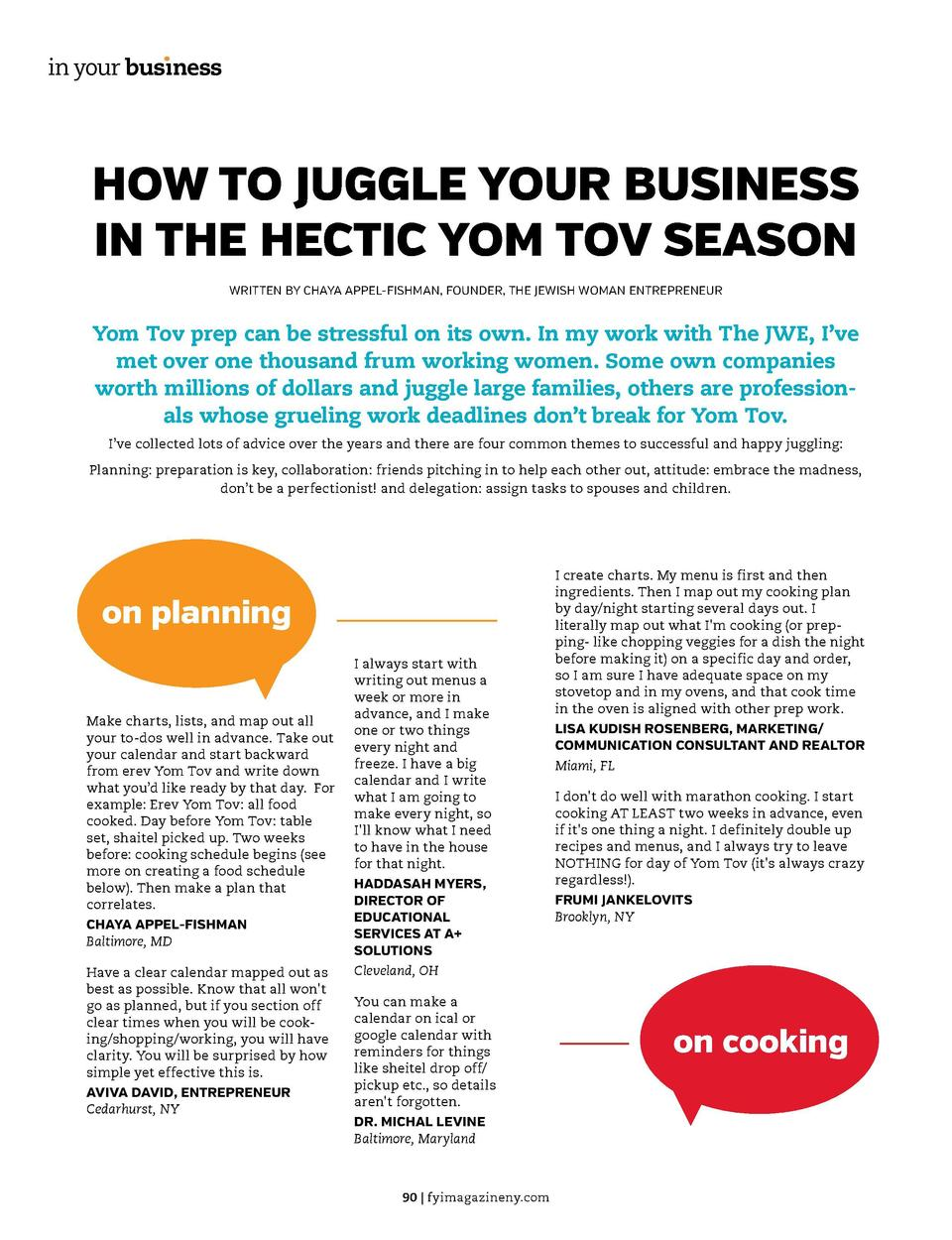 in your bus  ness  in your bus  ness  HOW TO JUGGLE YOUR BUSINESS IN THE HECTIC YOM TOV SEASON WRITTEN BY CHAYA APPEL-FISH...