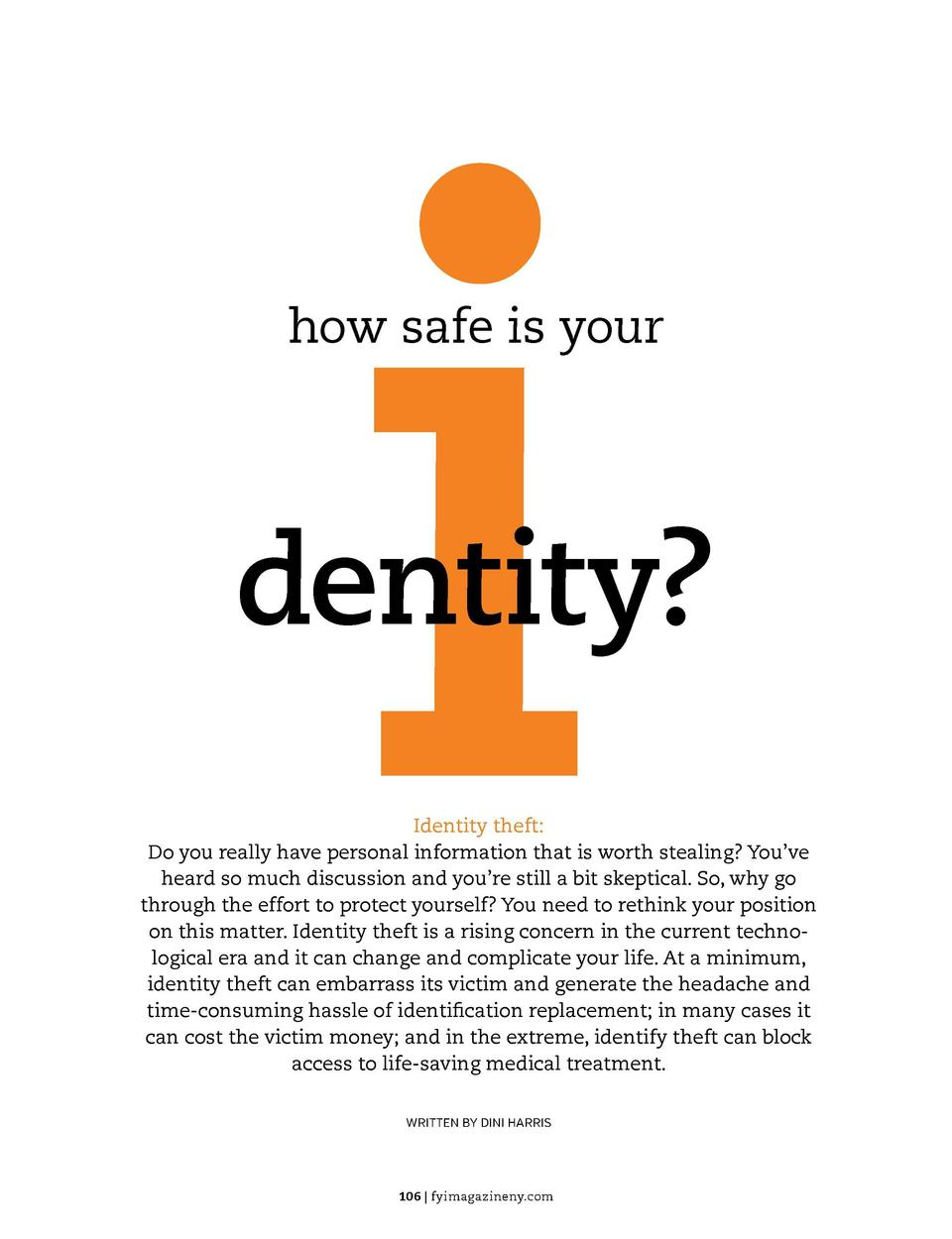 how safe is your  dentity  Identity theft  Do you really have personal information that is worth stealing  You   ve heard ...
