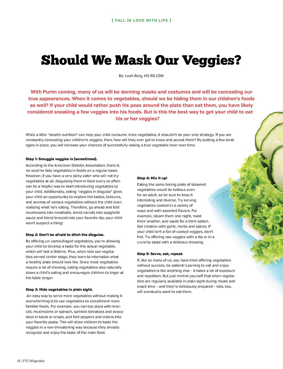 Fal l i n Love with Li fe      Fal l in Love with Li fe    Should We Mask Our Veggies  By  Leah Berg, MS RD CDN  With Pu...