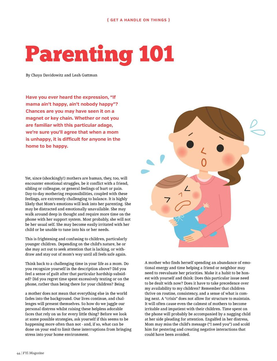 Get a Hand l e o n Th i ng s    Parenting 101 By Chaya Davidowitz and Leah Guttman  Have you ever heard the expression, ...
