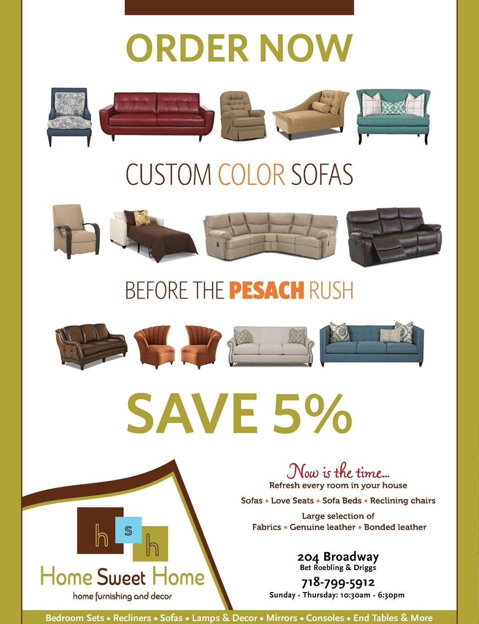 ORDER NOW  Sharpen Your Appetite  with Chanie Apfelbaum  CUSTOM COLOR SOFAS  Purim has got to be the most universally love...