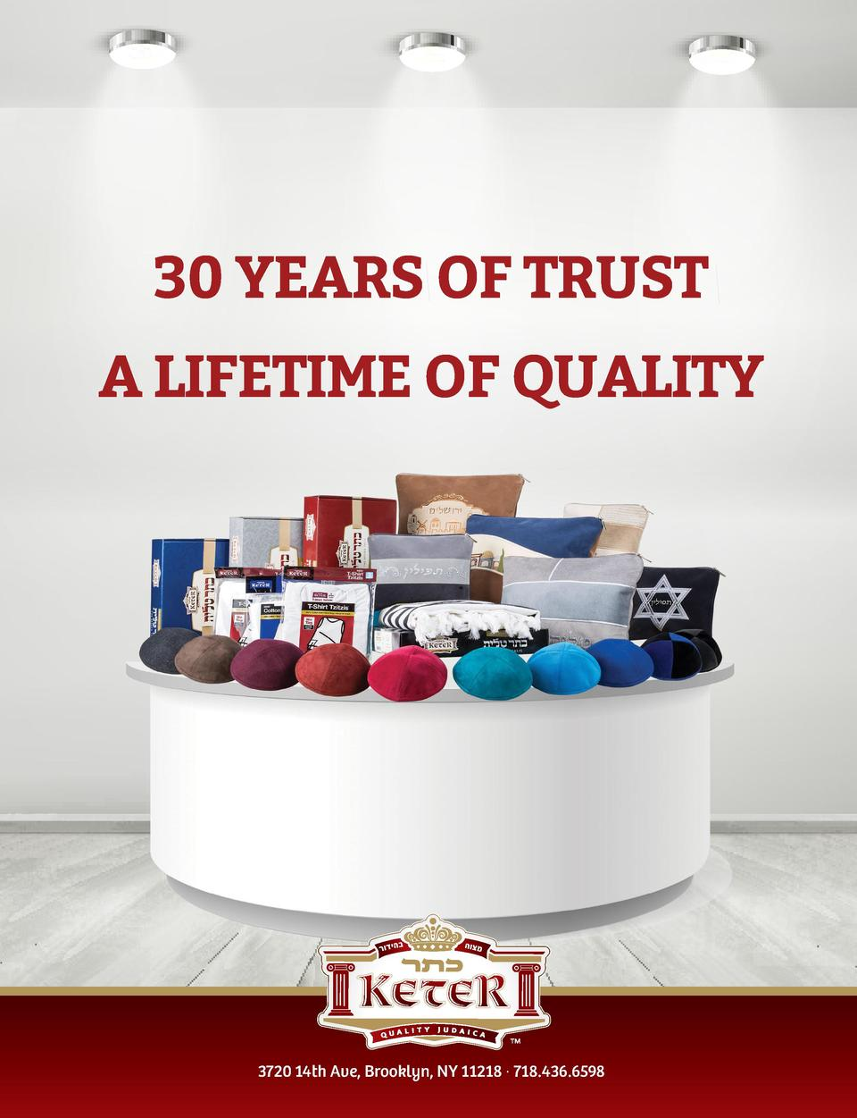 30 YEARS OF TRUST A LIFETIME OF QUALITY  3720 14th Ave, Brooklyn, NY 11218    718.436.6598 64   FYI Magazine