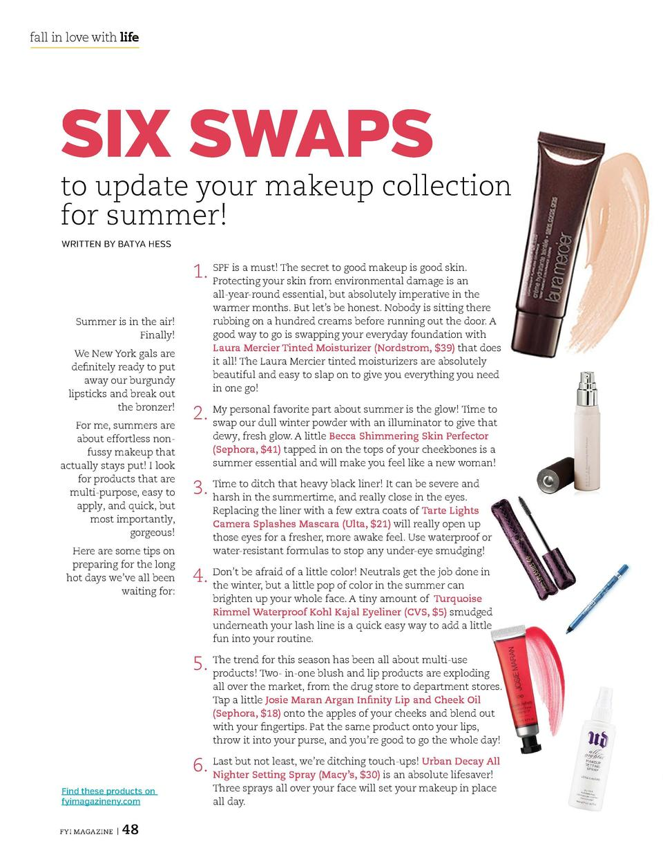 fall in love with life  fall in love with life  SIX SWAPS  to update your makeup collection for summer  WRITTEN BY BATYA H...
