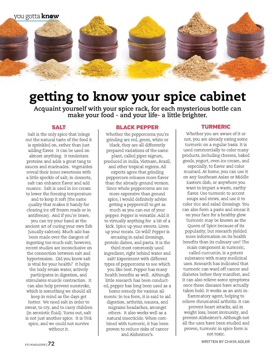 in your business  you gotta know  getting to know your spice cabinet Acquaint yourself with your spice rack, for each myst...