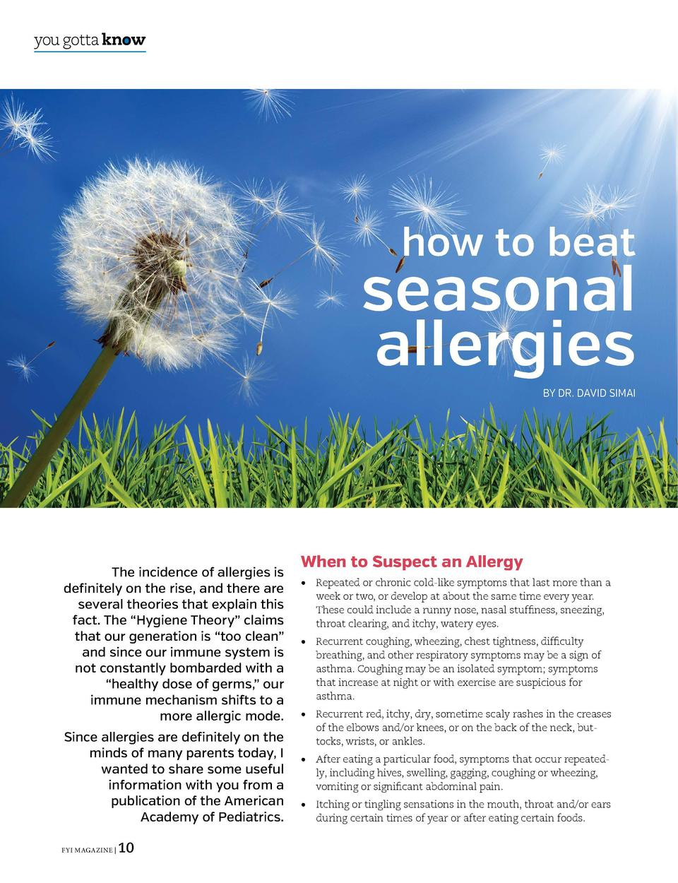 you gotta know  you gotta know  Common Seasonal Allergens            how to beat  seasonal allergies BY DR. DAVID SIMAI  T...
