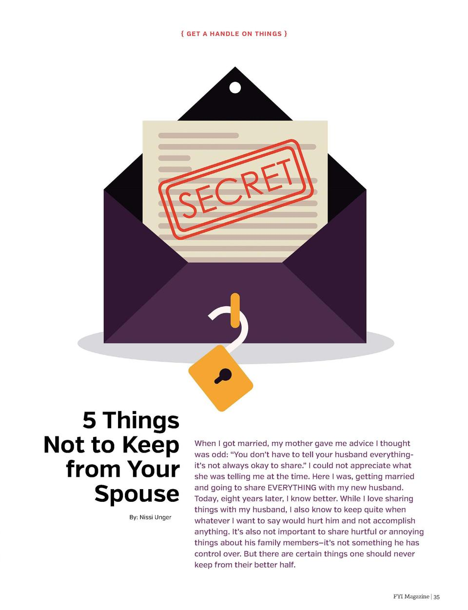 G et a Ha n dl e on Thi n g s    5 Things Not to Keep from Your Spouse By  Nissi Unger  34   FYI Magazine  When I got ma...