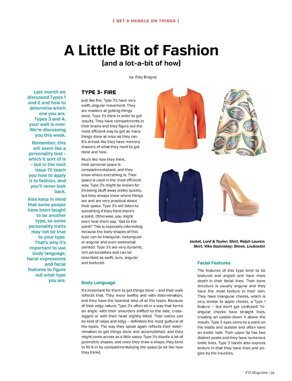 G et a Ha n dl e on Thi n g s    A Little Bit of Fashion  and a lot-a-bit of how  by  Esty Brogna  Last month we discuss...