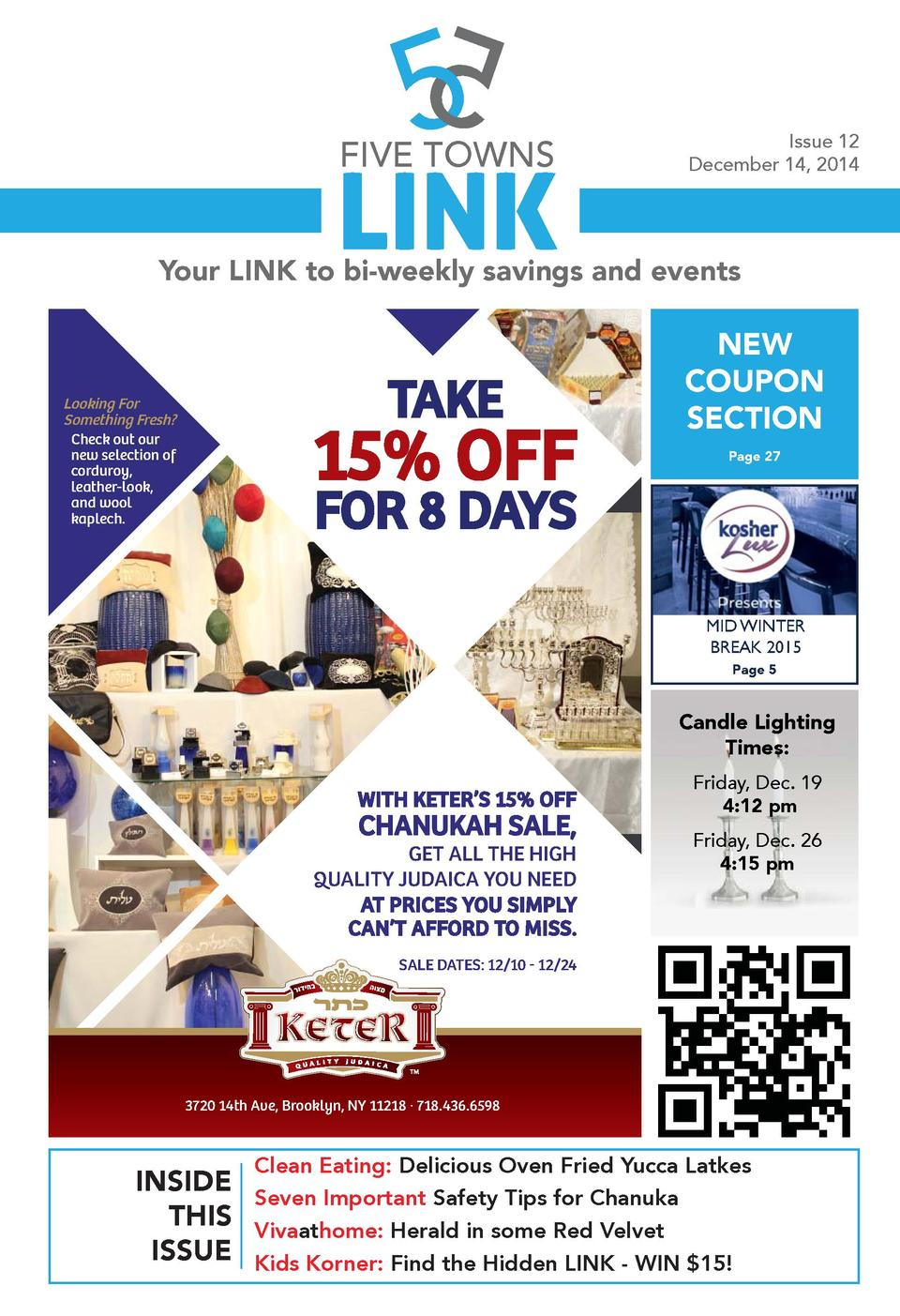 FIVE TOWNS  LINK  Issue 12 December 14, 2014  Your LINK to bi-weekly savings and events  TAKE  Looking For Something Fresh...