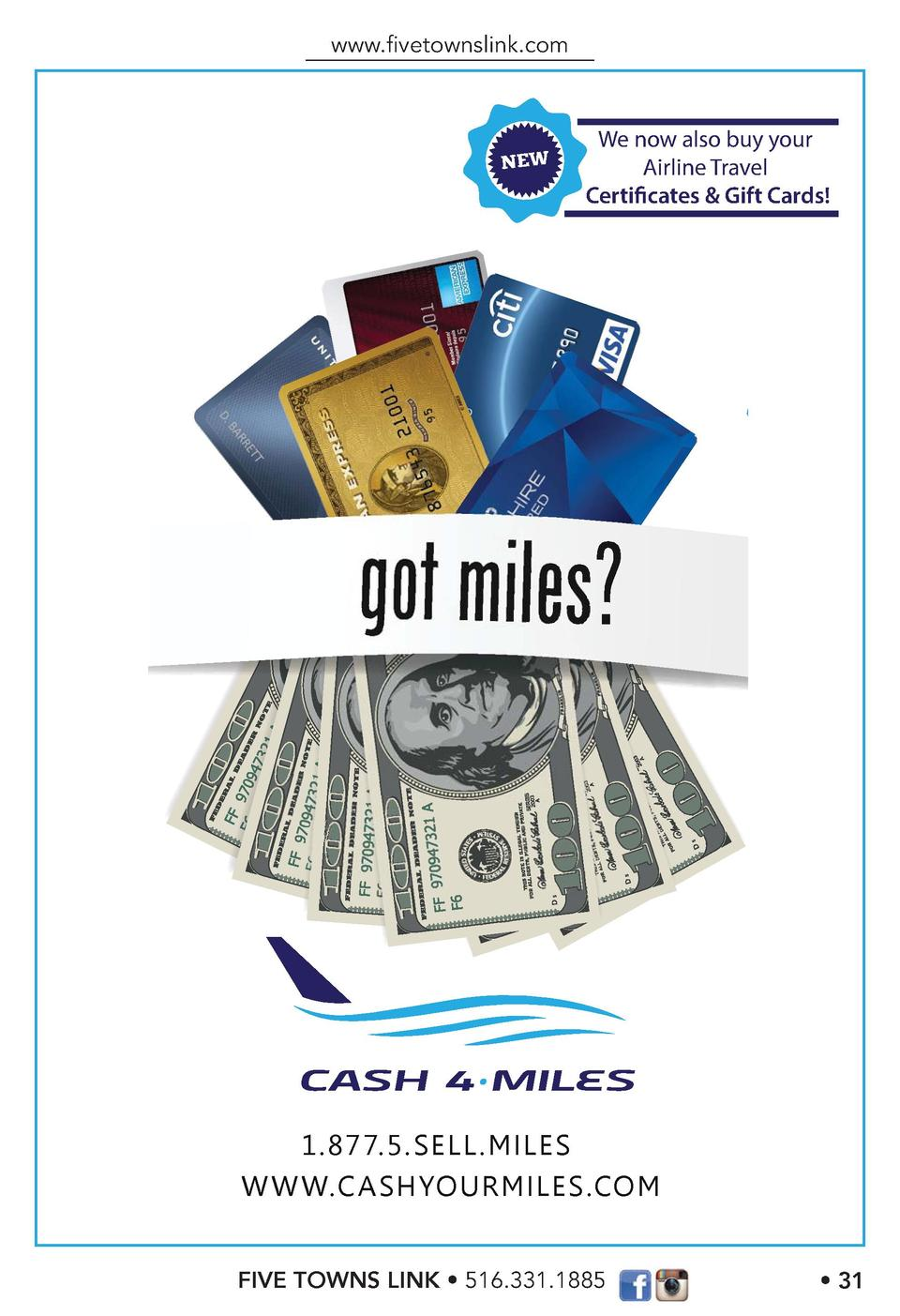 www.   vetownslink.com  We now also buy your Airline Travel Certificates   Gift Cards   1.877.5.SELL.MILES W W W.CASHYOURM...