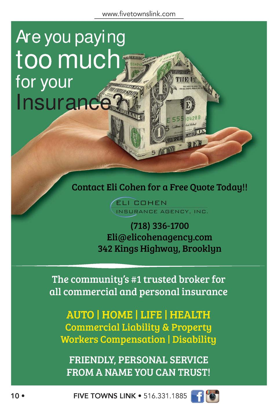 www.   vetownslink.com  Are you paying  too much for your  Insurance   Contact Eli Cohen for a Free Quote Today     718  3...