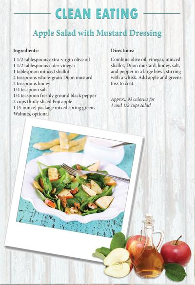 CLEAN EATING Apple Salad with Mustard Dressing Ingredients  1 1 2 tablespoons extra-virgin olive oil 1 1 2 tablespoons cid...