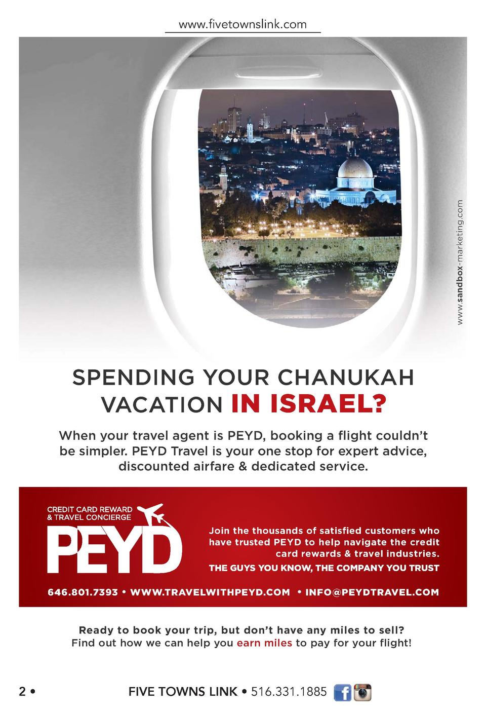 www.sandbox-marketing.com  www.   vetownslink.com  SPENDING YOUR CHANUKAH VACATION IN ISRAEL  When your travel agent is PE...
