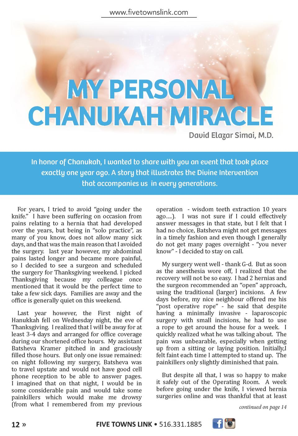 www.fivetownslink.com  MY PERSONAL CHANUKAH MIRACLE  David Elazar Simai, M.D.  In honor of Chanukah, I wanted to share wit...