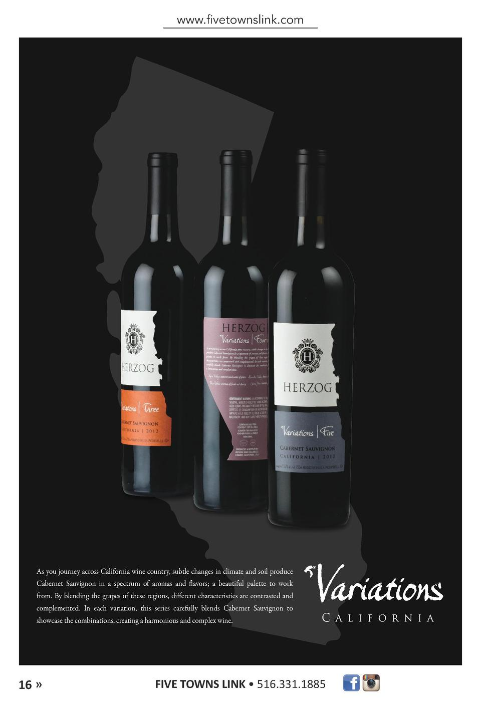 www.fivetownslink.com  As you journey across California wine country, subtle changes in climate and soil produce Cabernet ...
