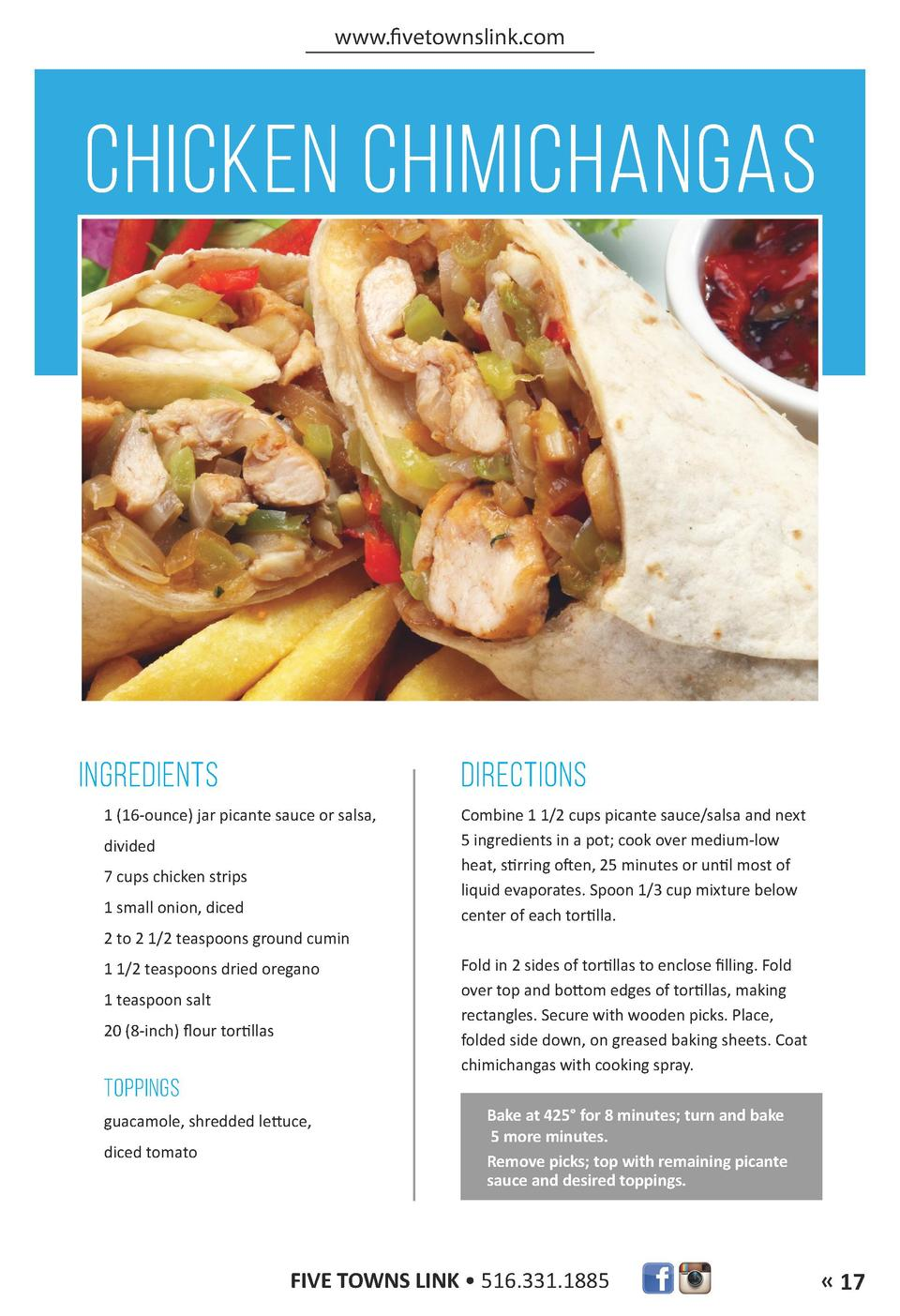 www.fivetownslink.com  CHICKEN CHIMICHANGAS  INGREDIENTS  DIRECTIONS  1  16-ounce  jar picante sauce or salsa, divided 7 c...