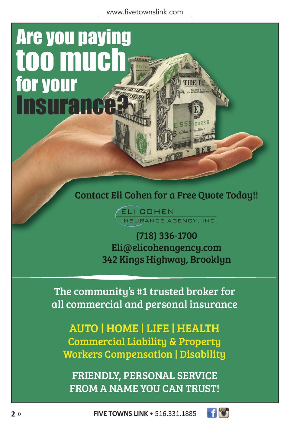 www.fivetownslink.com  Are you paying  too much for your  Insurance   Contact Eli Cohen for a Free Quote Today     718  33...