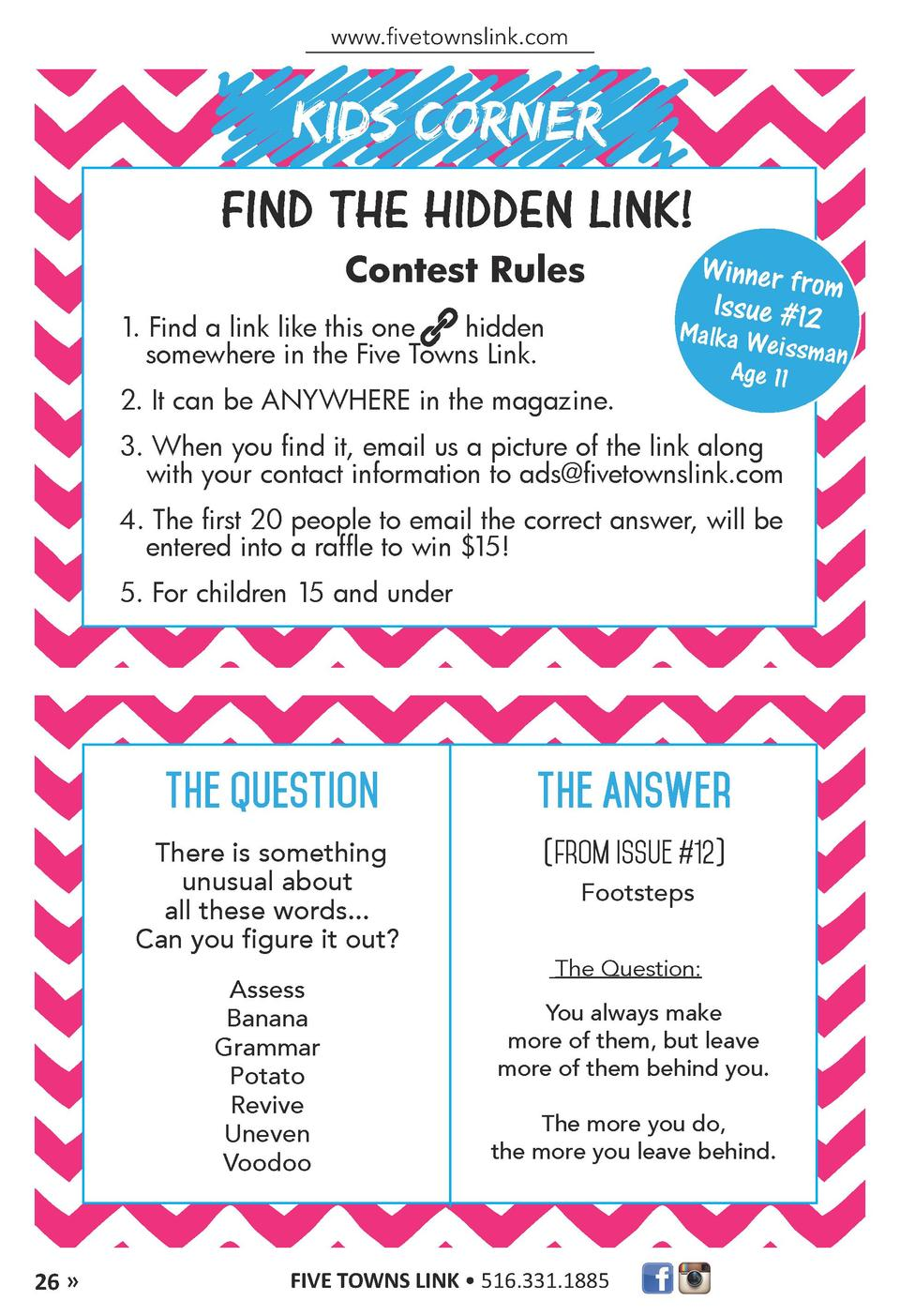 www.fivetownslink.com  KIDS CORNER FIND THE HIDDEN LINK  Contest Rules 1. Find a link like this one hidden somewhere in th...