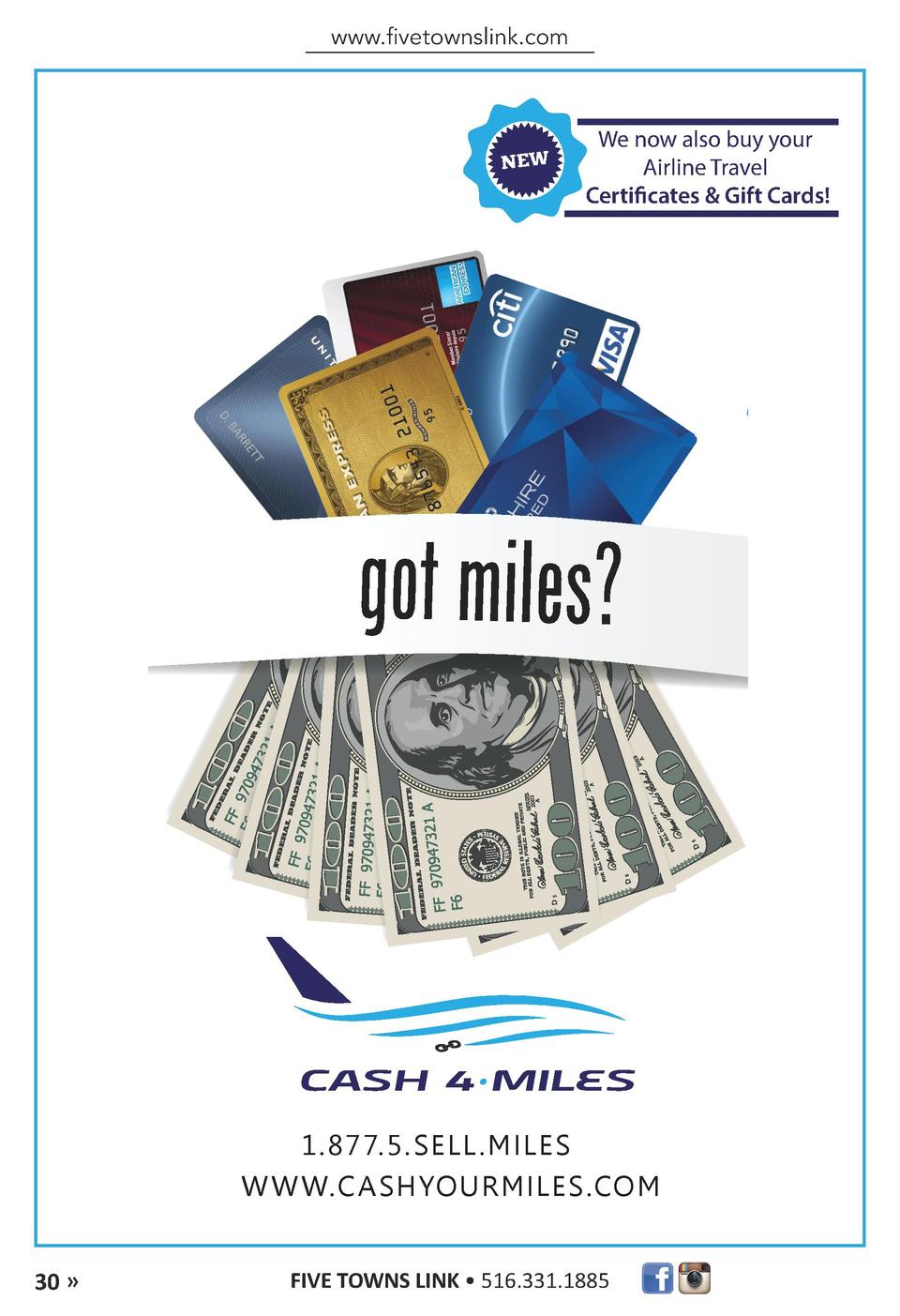 www.fivetownslink.com  We now also buy your Airline Travel Certificates   Gift Cards   1.877.5.SELL.MILES We now also buy ...