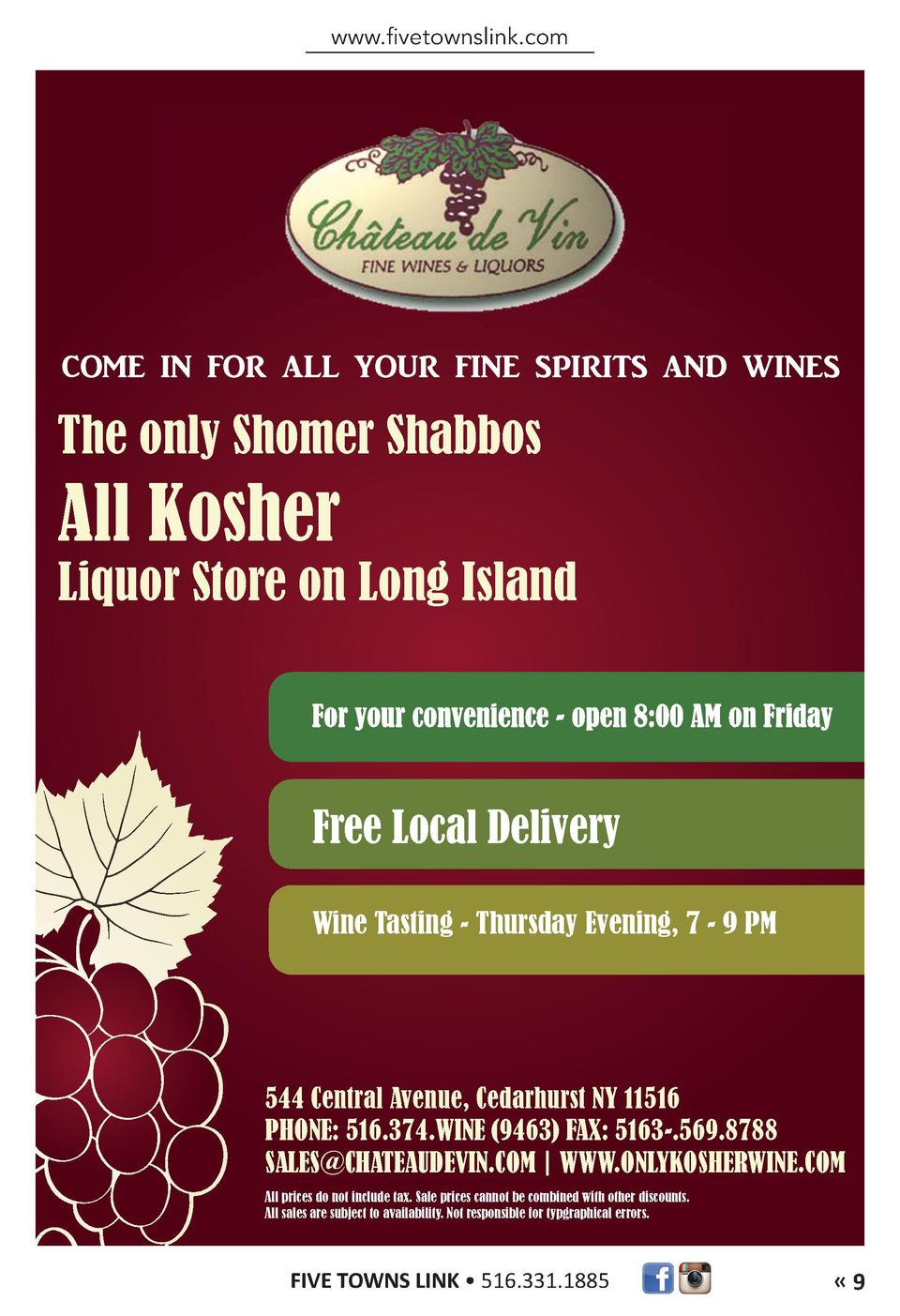 www.fivetownslink.com  COME IN FOR ALL YOUR FINE SPIRITS AND WINES  The only Shomer Shabbos  All Kosher  Liquor Store on L...