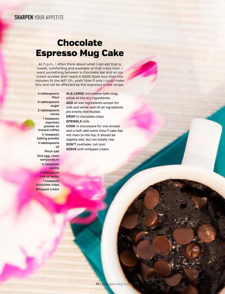 SHARPEN YOUR APPETITE  SHARPEN YOUR APPETITE  Chocolate Espresso Mug Cake At 11 p.m., I often think about what I can eat t...