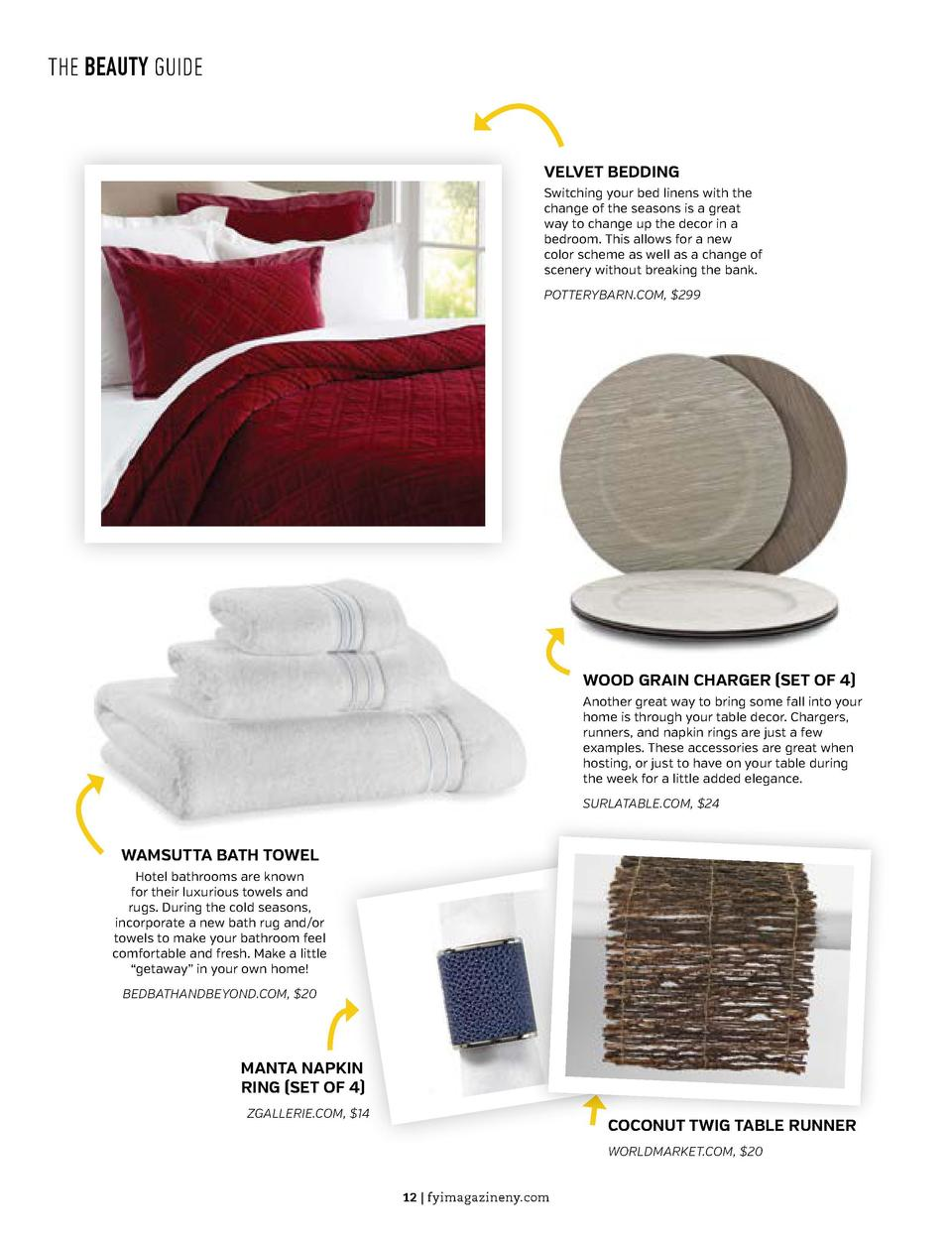THE BEAUTY GUIDE  THE BEAUTY GUIDE  VELVET BEDDING Switching your bed linens with the change of the seasons is a great way...