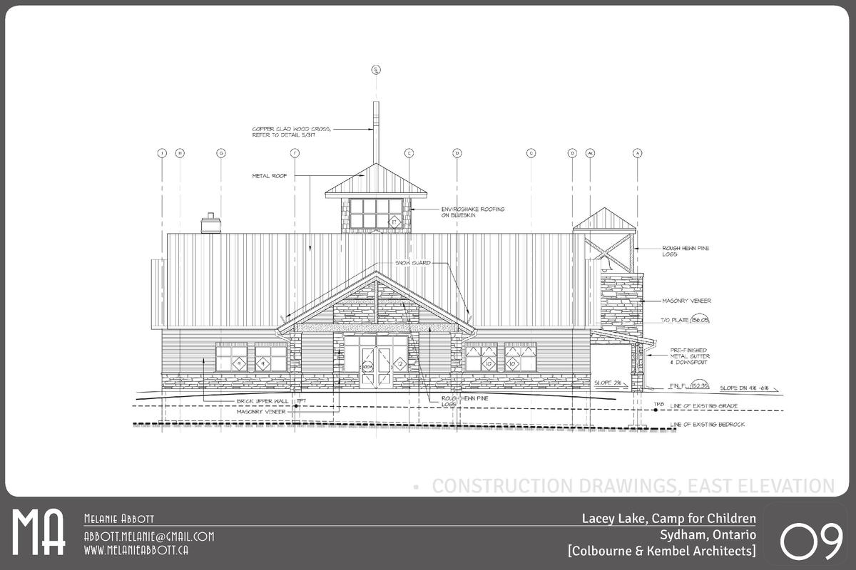 MA       CONSTRUCTION DRAWINGS, EAST ELEVATION Melanie Abbott ABBOTT.MELANIE GMAIL.COM WWW.MELANIEABBOTT.CA  Lacey Lake, C...