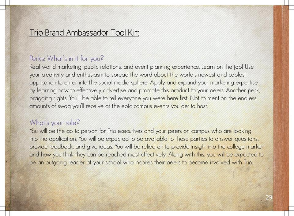 Trio Brand Ambassador Tool Kit  Perks  What   s in it for you  Real-world marketing, public relations, and event planning ...