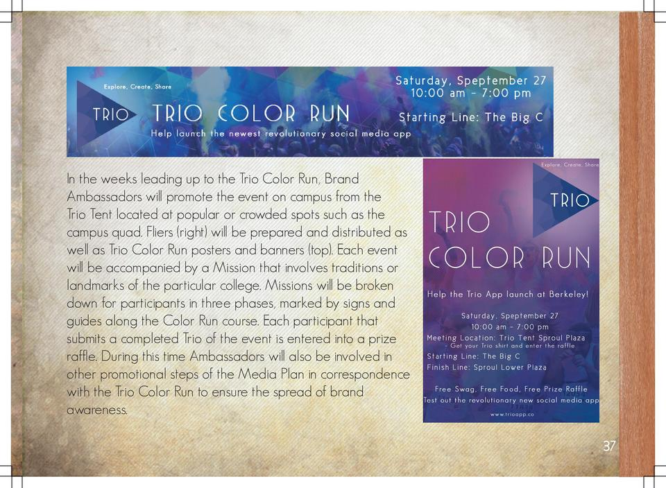In the weeks leading up to the Trio Color Run, Brand Ambassadors will promote the event on campus from the Trio Tent locat...