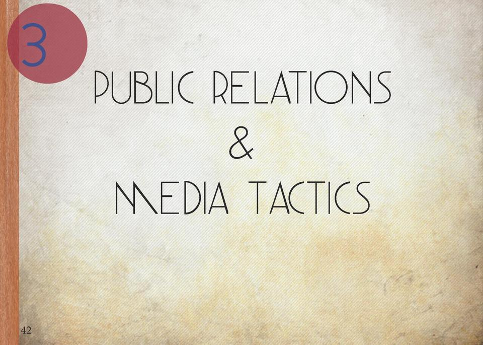 3  42  Public Relations   Media Tactics  Conferences Introduce Trio to phase 1 campus    through the local campuses    med...