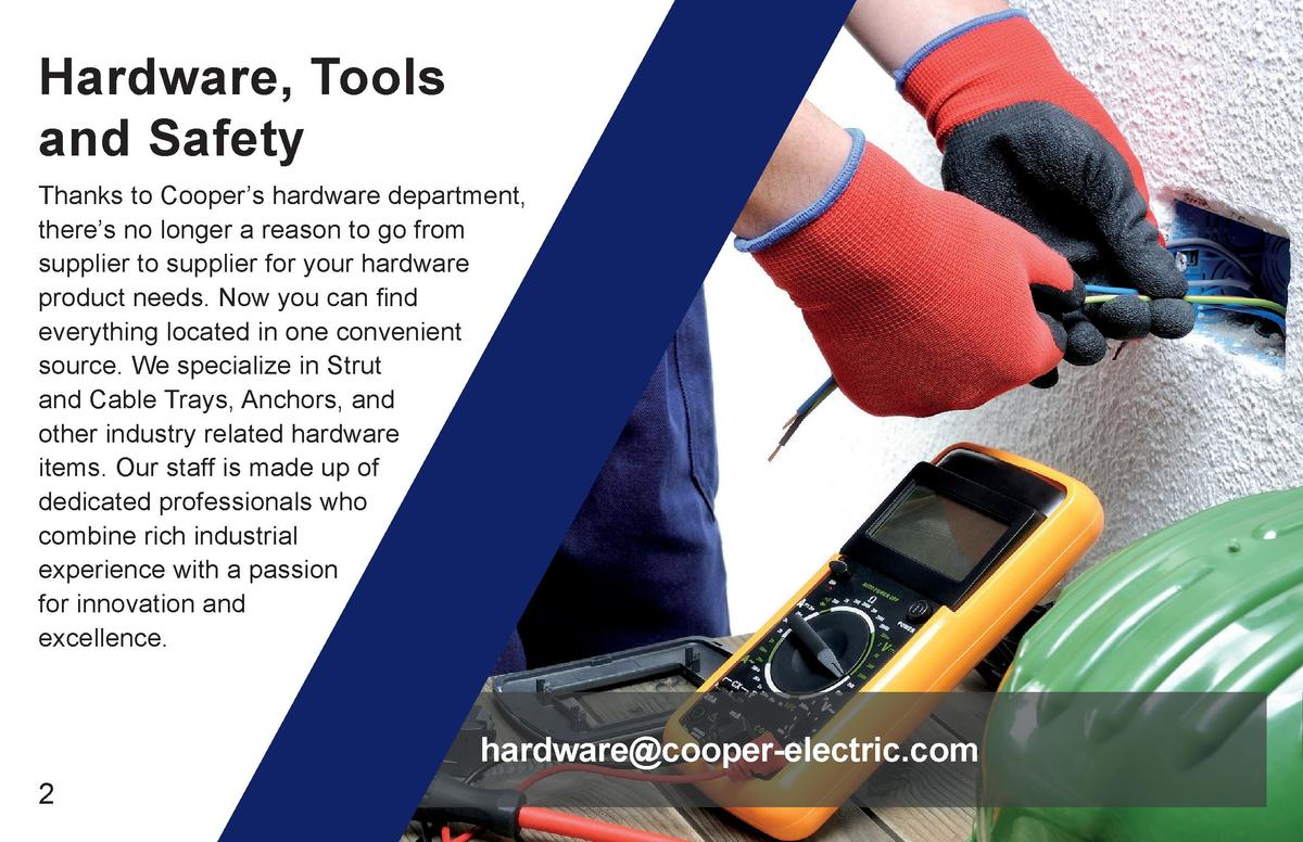 Hardware, Tools and Safety Thanks to Cooper   s hardware department, there   s no longer a reason to go from supplier to s...