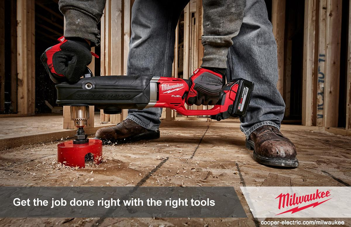 Get the job done right with the right tools  3  cooper-electric.com milwaukee