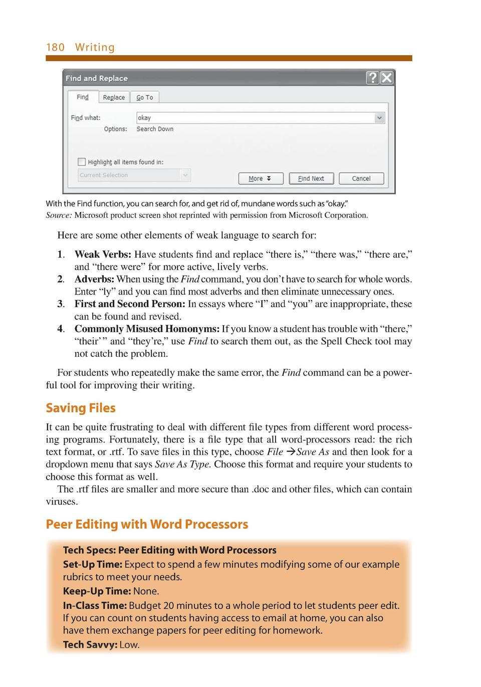 180    Writing  With the Find function, you can search for, and get rid of, mundane words such as    okay.    Source  Micr...