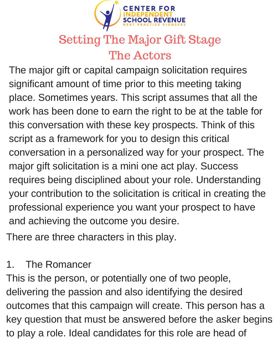 Setting The Major Gift Stage The Actors The major gift or capital campaign solicitation requires significant amount of tim...