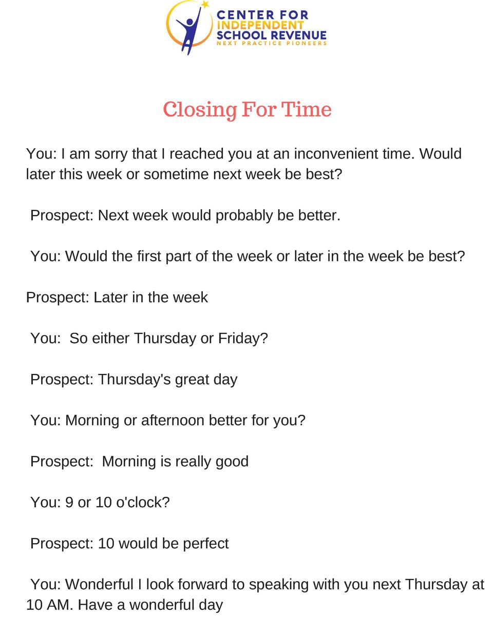 Closing For Time You  I am sorry that I reached you at an inconvenient time. Would later this week or sometime next week b...