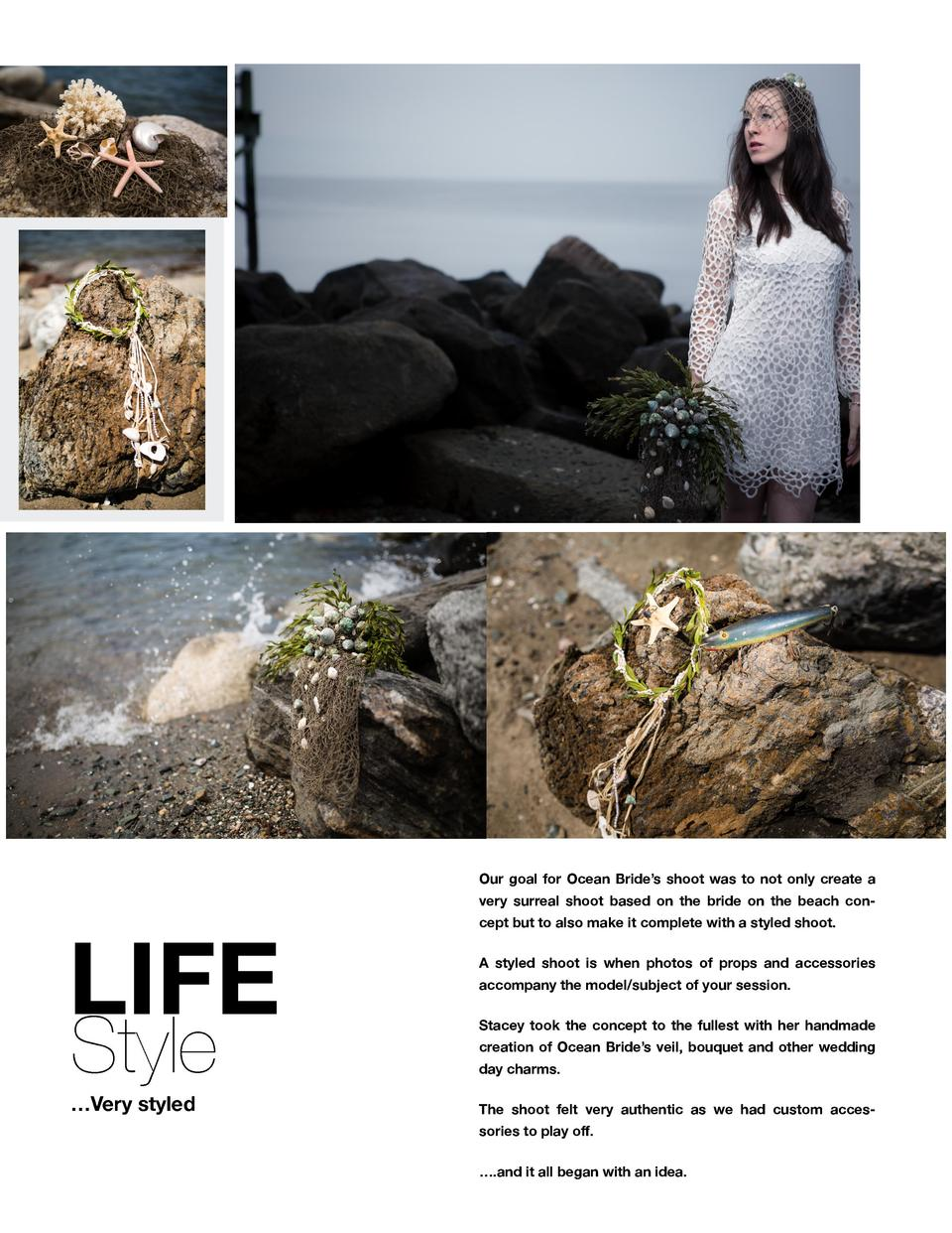 Our goal for Ocean Bride   s shoot was to not only create a very surreal shoot based on the bride on the beach con-  LIFE ...
