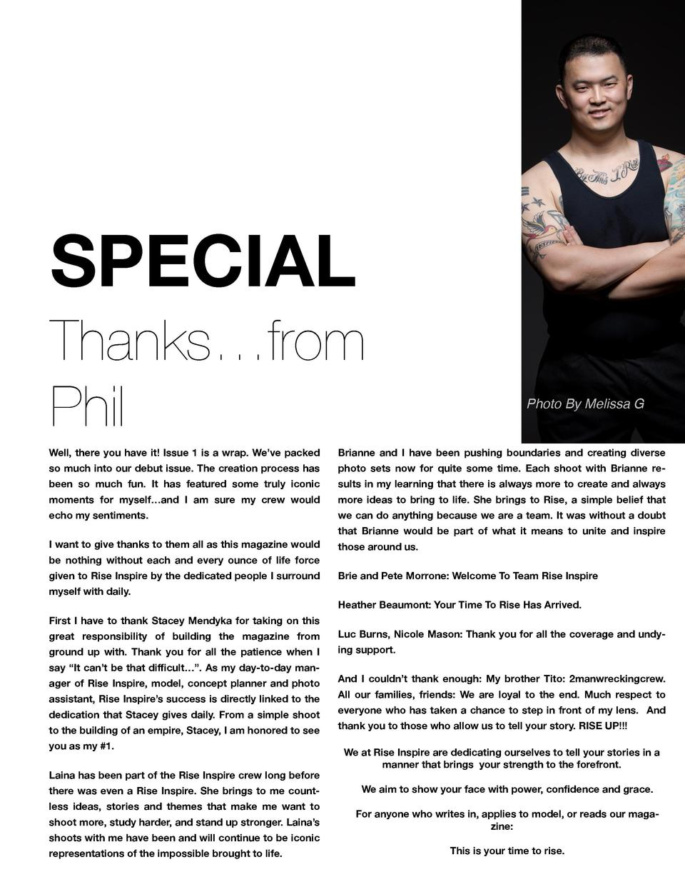 SPECIAL Thanks   from Phil  Photo By Melissa G  Well, there you have it  Issue 1 is a wrap. We   ve packed  Brianne and I ...