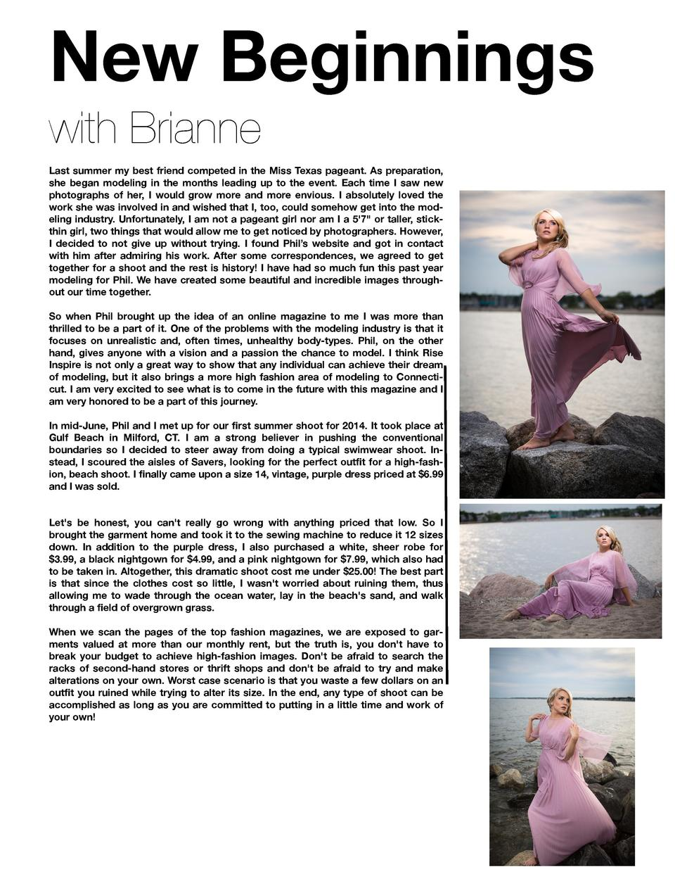 New Beginnings with Brianne Last summer my best friend competed in the Miss Texas pageant. As preparation, she began model...