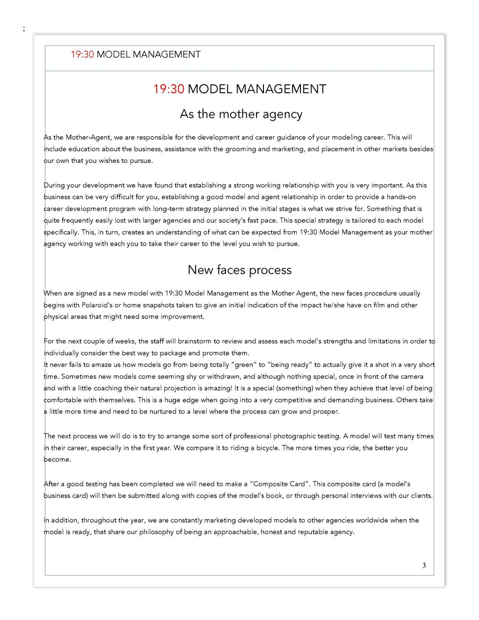 19 30 MODEL MANAGEMENT  19 30 MODEL MANAGEMENT As the mother agency As the Mother-Agent, we are responsible for the dev...