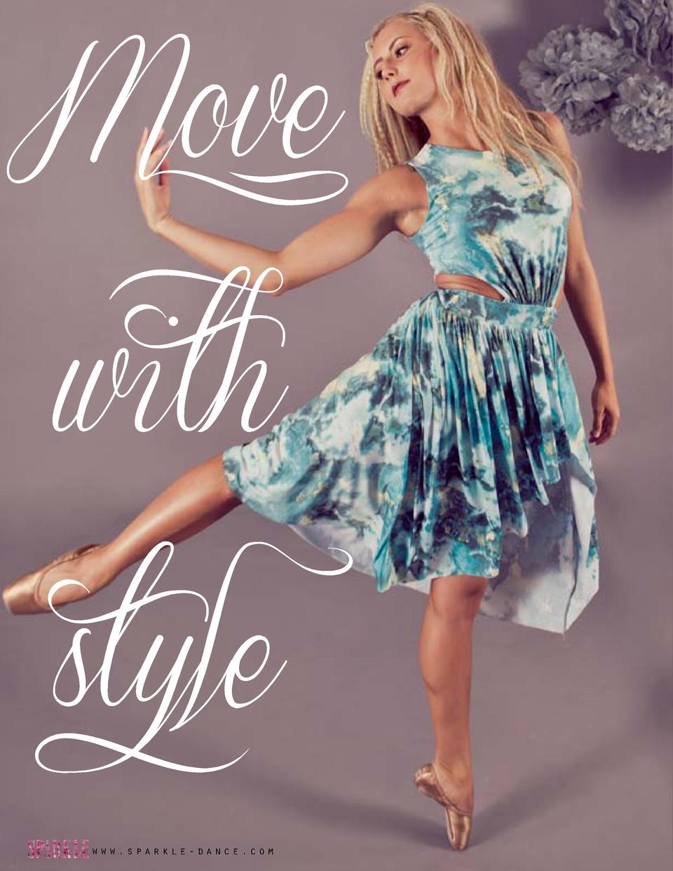 Move style www.sparkle-dance.com  Su ns  ll He  o  with  ne i h     Anne    Dress Side cutout dress with elastic waist and...