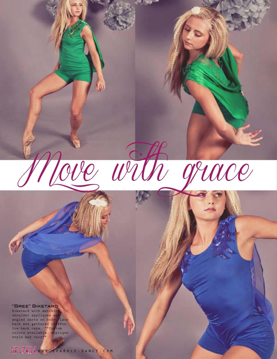 Move with grace     Bree    Biketard Biketard with matching shoulder appliques and angled darts on body. Lace back and gat...