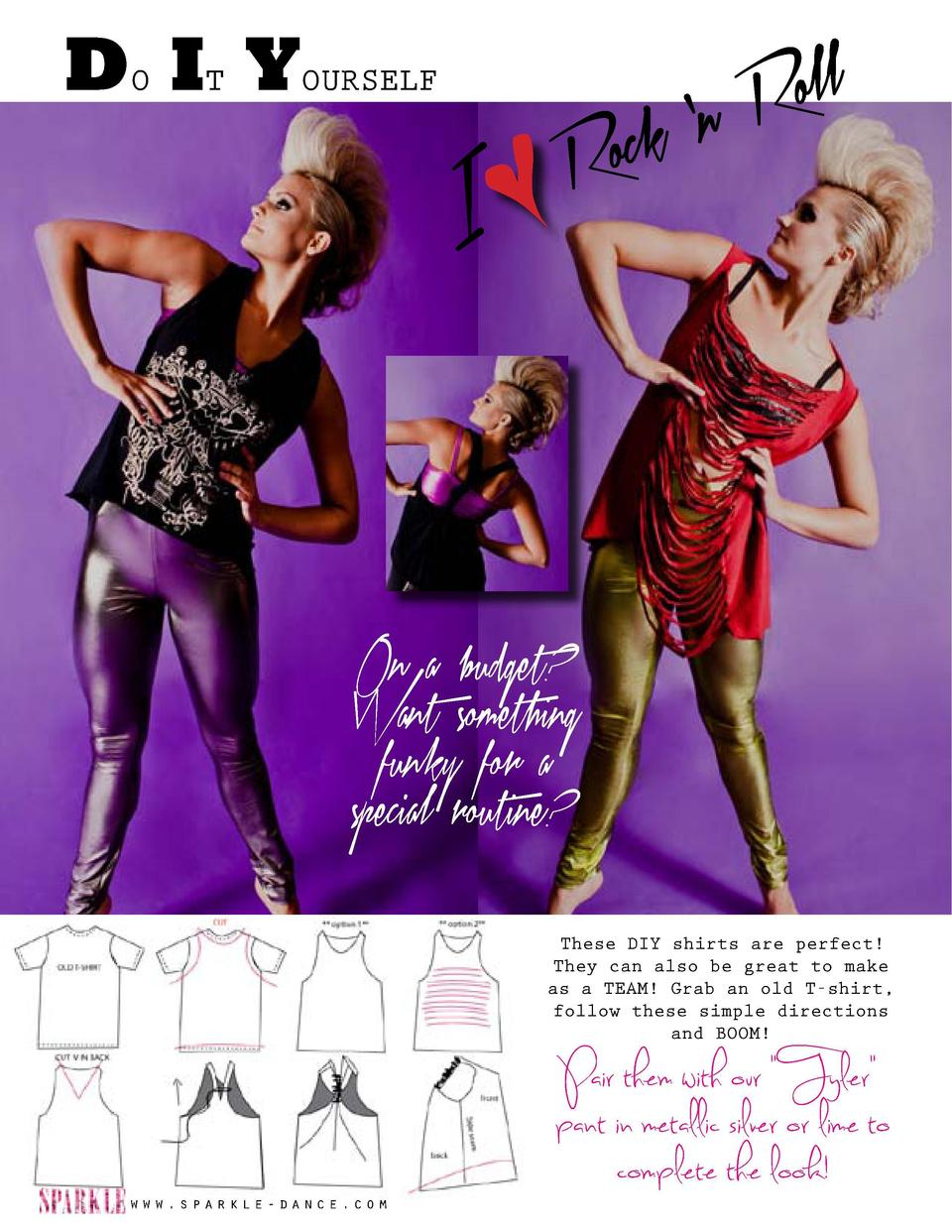 DO IT YOURSELF I     n ock R  oll R  SPACE-AGE i n s p i r a t i o n  These DIY shirts are perfect  They can also be great...