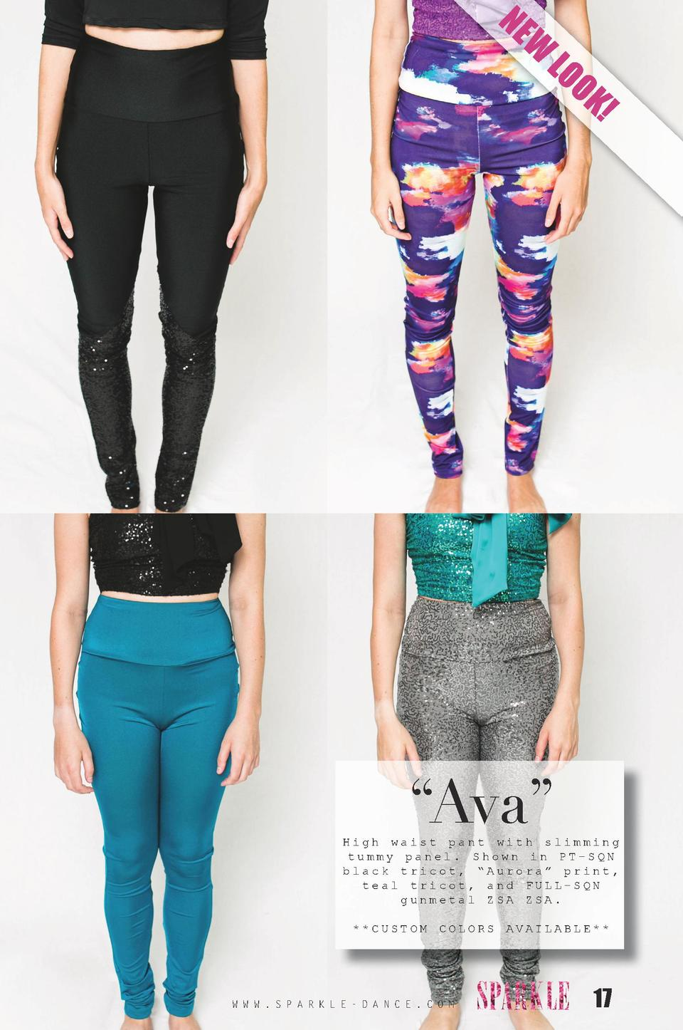 NE  W  LO O  K      Ava     High waist pant with slimming tummy panel. Shown in PT-SQN black tricot,    Aurora    print, t...