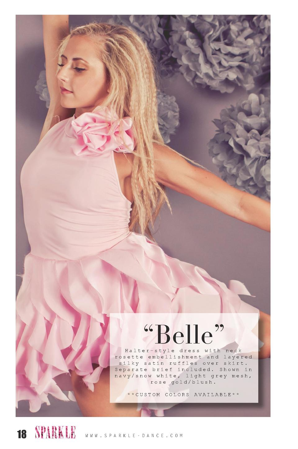 Belle     Halter-style dress with neck rosette embellishment and layered silky satin ruffles over skirt. Separate brief...