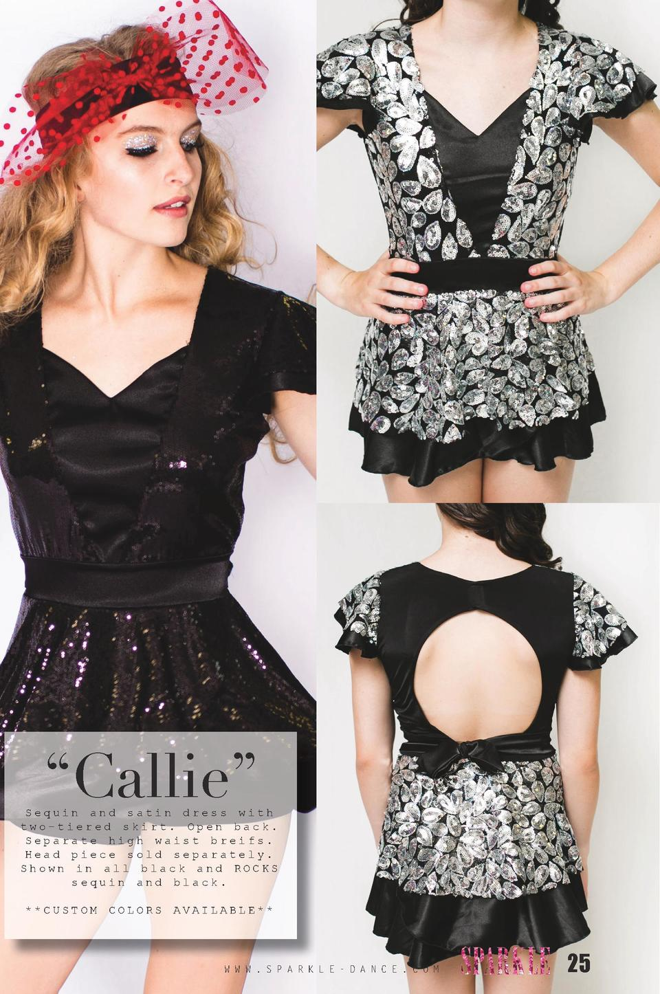 Callie     Sequin and satin dress with two-tiered skirt. Open back. Separate high waist breifs. Head piece sold separat...