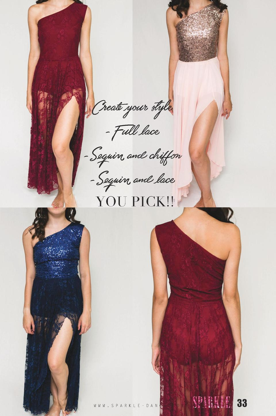 Create your style -Full lace -Sequin and chiffon -Sequin and lace YOU PICK    W W W . S P A R K L E - D A N C E . C O M  3...