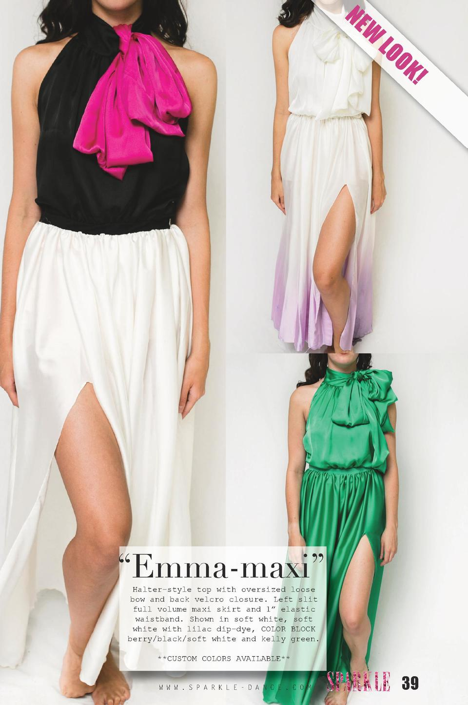 NE  W  LO O  K      Emma-maxi    Halter-style top with oversized loose bow and back velcro closure. Left slit full volume ...