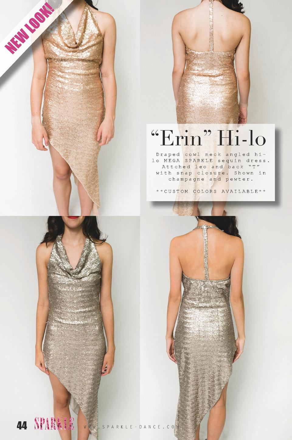 K  LO O W NE     Erin    Hi-lo  Draped cowl neck angled hilo MEGA SPARKLE sequin dress. Attched leo and back    T    with ...