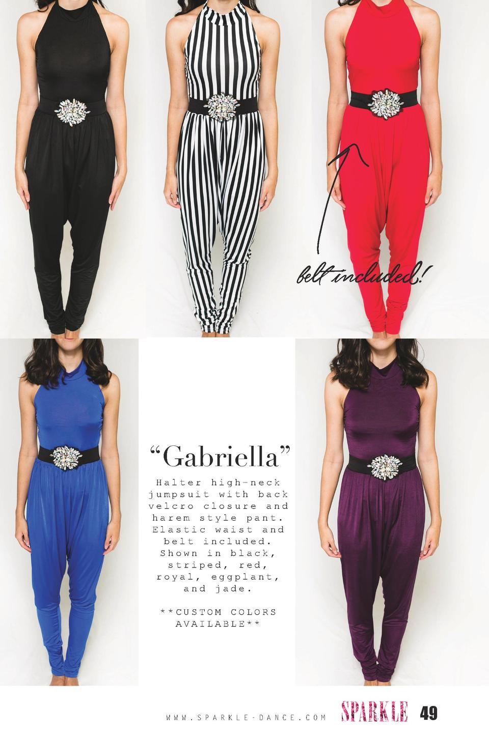 belt included      Gabriella    Halter high-neck jumpsuit with back velcro closure and harem style pant. Elastic waist and...
