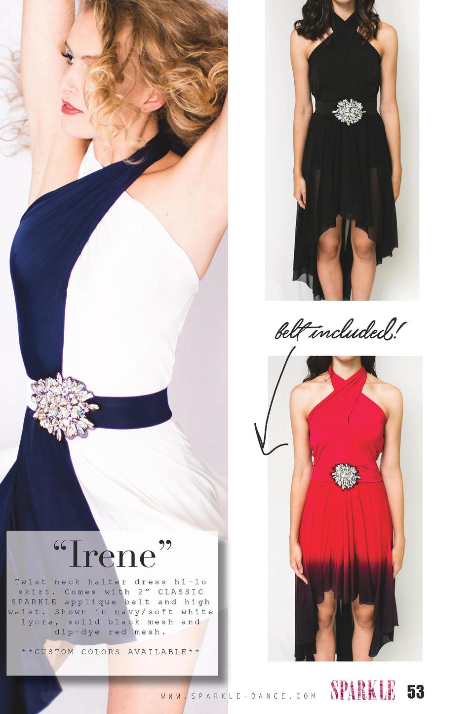 belt included      Irene     Twist neck halter dress hi-lo skirt. Comes with 2    CLASSIC SPARKLE applique belt and high w...